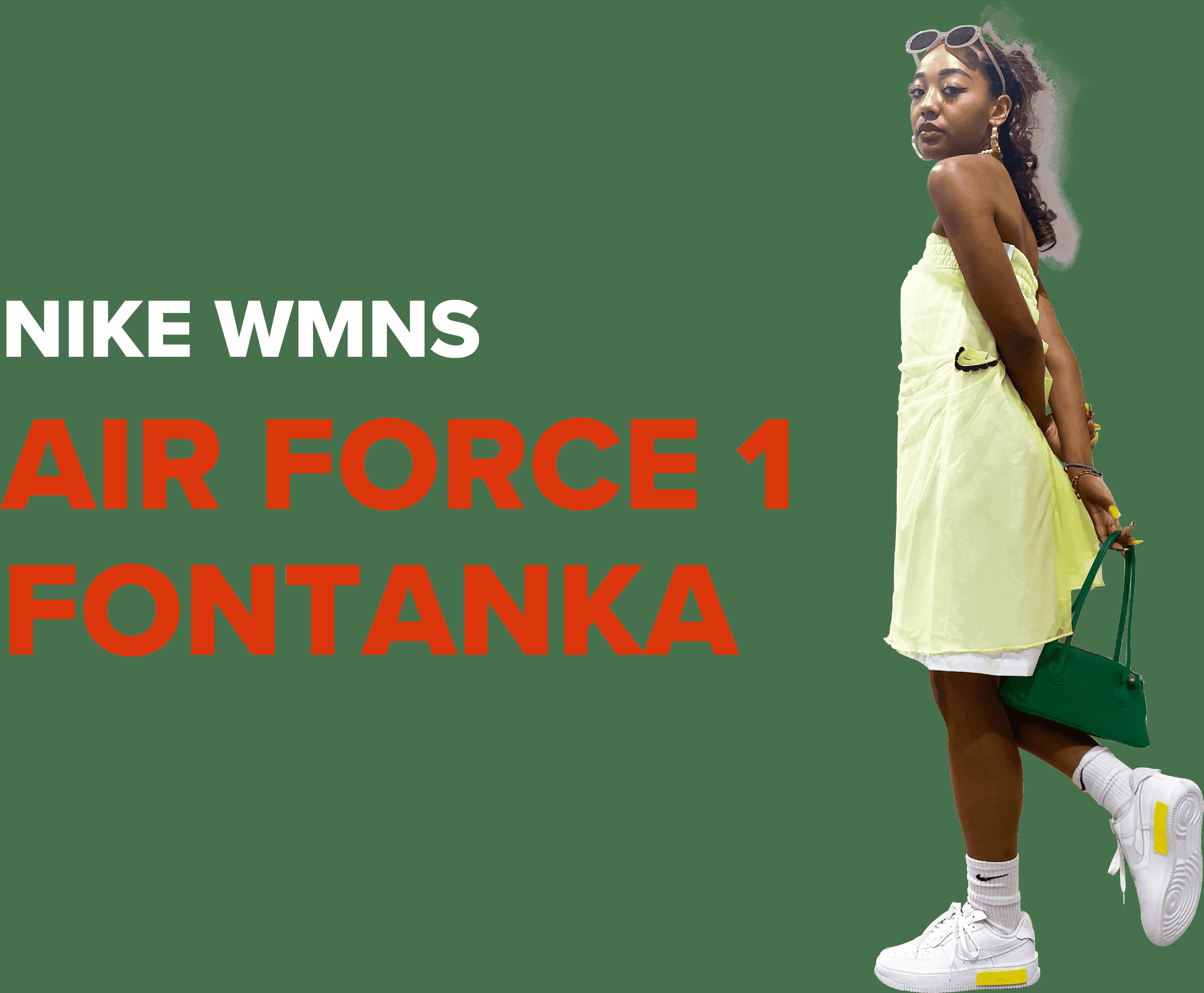 NIKE W AIR FORCE 1 FONTANKA