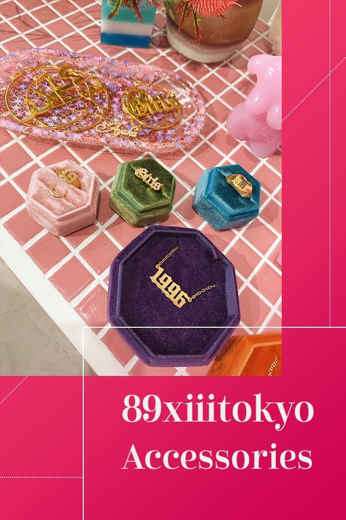 89xiii tokyo Accessories