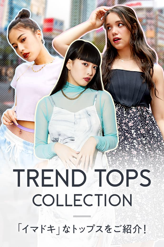 TREND TOPS COLLECTION