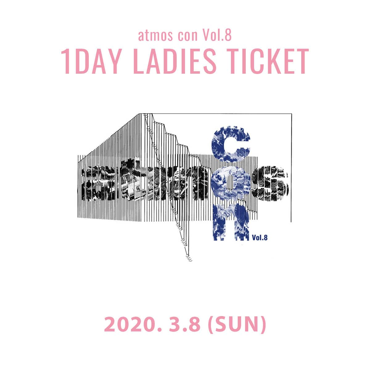 atmos con Vol.8 女性入場無料チケット(3月8日) 1DAY 20SP-S_photo_large