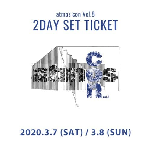 """atmos con Vol.8 一般チケット(3月7、8日) 2DAY SET 20SP-S"""